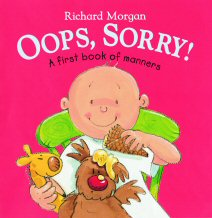 Oops, Sorry!  A first book of Manners
