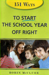 151 Ways to Start the School Year Off Right