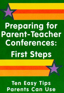 Preparing for Parent-Teacher Conferences:First Steps