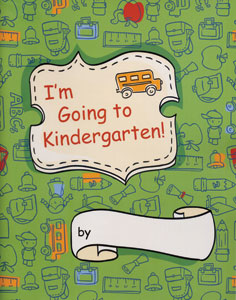 I&#39m Going to Kindergarten
